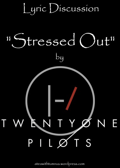 lyric-discussion-stressed-out-by-top-tea-with-tumnus